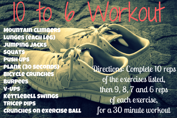 http://www.pbfingers.com/2012/07/20/10-to-6-workout/